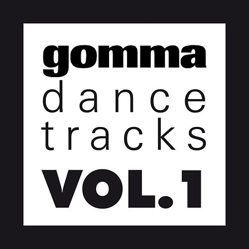 Gomma Dance Tracks Vol. 1 by Various Artists