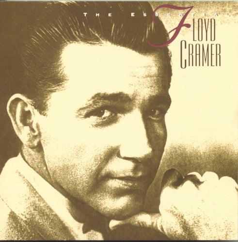 The Essential Floyd Cramer by Floyd Cramer