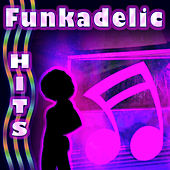 Funkadelic Hits by The Hit Nation