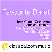 Georges Bizet, L'Arlésienne Suite No. 2 by Various Artists