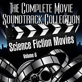 Vol. 6 : Science Fiction Movies by The Complete Movie Soundtrack Collection