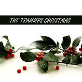 The Trammps Christmas by The Trammps