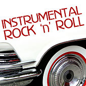 Instrumental Rock 'n' Roll by Various Artists