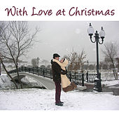 With Love At Christmas by Various Artists