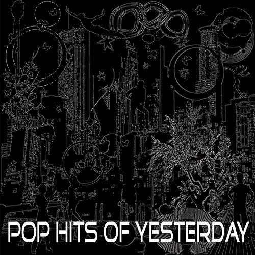 Pop Hits of Yesterday by Studio All Stars