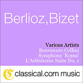 Hector Berlioz, Benvenuto Cellini, Op. 23 by Various Artists
