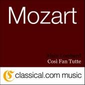 Wolfgang Amadeus Mozart, Così Fan Tutte, K. 588 (Cosi Fan Tutti) by Alain Lombard