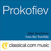 Sergey Prokofiev, Ivan The Terrible, Op. 116A by Various Artists