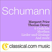 Robert Schumann, Myrthen, Op. 25 by Thomas Dewey