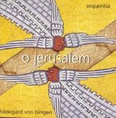 O Jerusalem by Hildegard von Bingen