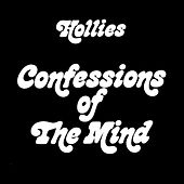 Confessions of the Mind by The Hollies