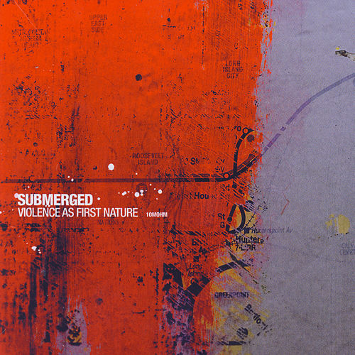 Violence As First Nature by Submerged