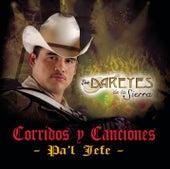 Corridos Y Canciones Pa'l Jefe by Los Dareyes De La Sierra