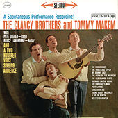 A Spontaneous Performance Recording by The Clancy Brothers