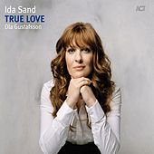True Love by Ida Sand
