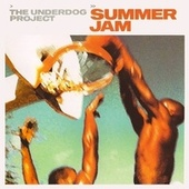 Summer Jam by The Underdog Project