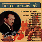 Vladimir Horowitz on Radio - The Radio Years by Vladimir Horowitz