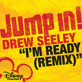 I'm Ready (Remix) by Drew Seeley