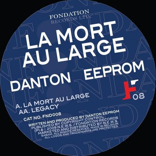 La Mort Au Large by Danton Eeprom
