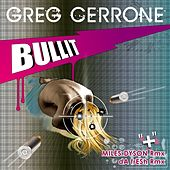 Bullit by Greg Cerrone