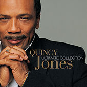 Ultimate Collection by Quincy Jones