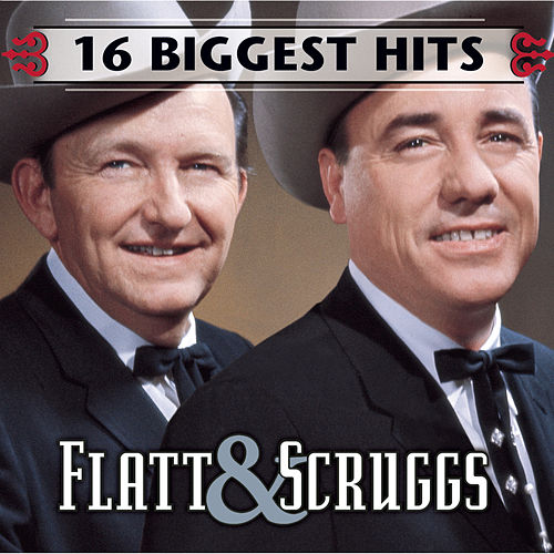 3316 Biggest Hits by Flatt and Scruggs