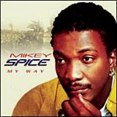 My Way by Mikey Spice