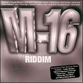 M-16 Riddim by Various Artists