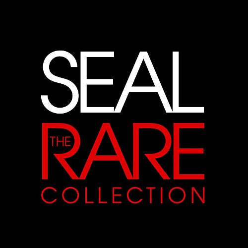 The Rare Collection by Seal