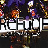Off Broadway by Refuge