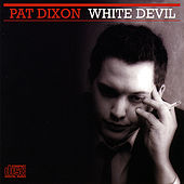 White Devil by Pat Dixon