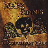 A Southern Tale by Mark Sinnis