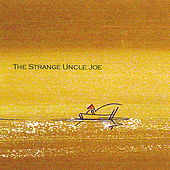 The Strange Uncle Joe by Joe Romersa