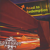 Road to Redemption by Longshot