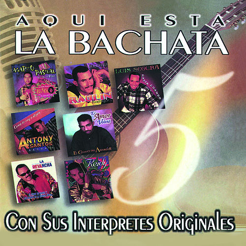 Aqui Esta La Bachata Vol. 5 by Various Artists