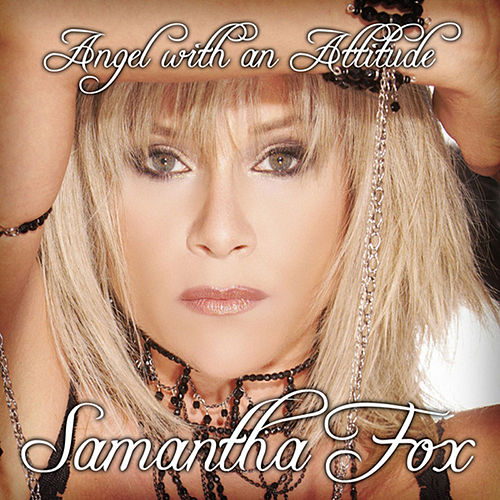 Angel With An Attitude Remixes by Samantha Fox