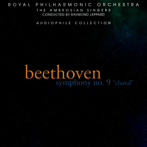 Beethoven: Symphony No. 9, 'Choral' by Royal Philharmonic Orchestra