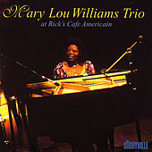 Mary Lou Williams Trio At Rick's Café Americain, Chicago by Mary Lou Williams