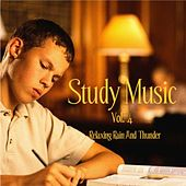 Music for Study, Concentration, and Relaxation Vol. 4 Relaxing Rain And Thunder by Study Music