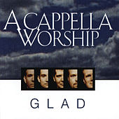 A Cappella Worship von Glad