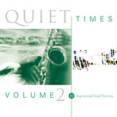 Quiet Times, Vol. 2 by Various Artists