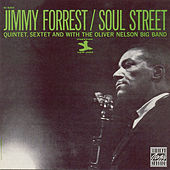 Soul Street by Jimmy Forrest