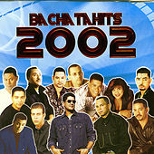 Bachatahits 2002 by Various Artists
