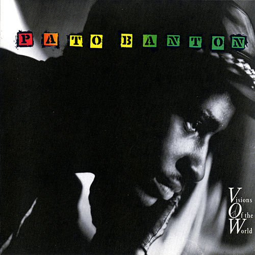 Visions Of The World by Pato Banton