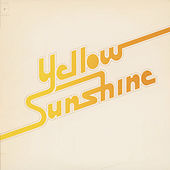 Yellow Sunshine by Yellow Sunshine