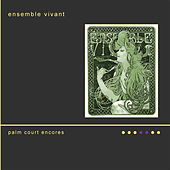 Palm Court Encores by Ensemble Vivant