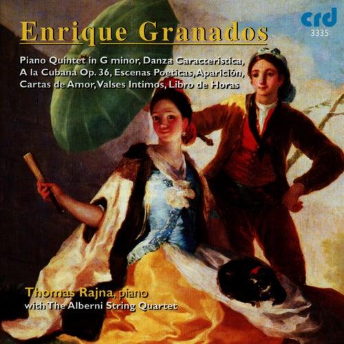 Granados: Piano Quintet in G Minor, Danza Caracteristica, A La Cubana Op.36, etc by Thomas Rajna