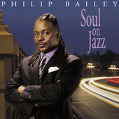 Soul on Jazz by Philip Bailey