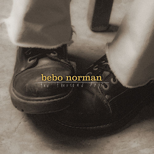 Ten Thousand Days by Bebo Norman