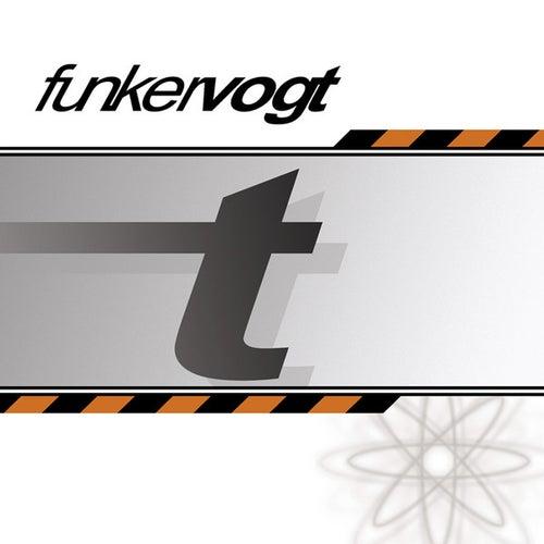 T by Funker Vogt